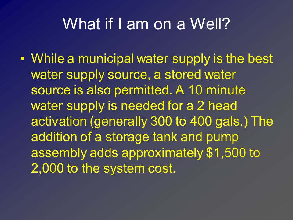 Typical connection to municipal water 1 feed or greater