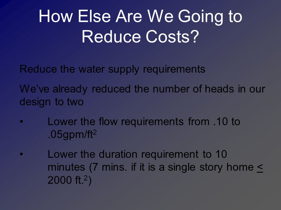 How Else Are We Going to Reduce Costs.
