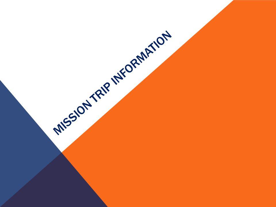 MISSION TRIP INFORMATION