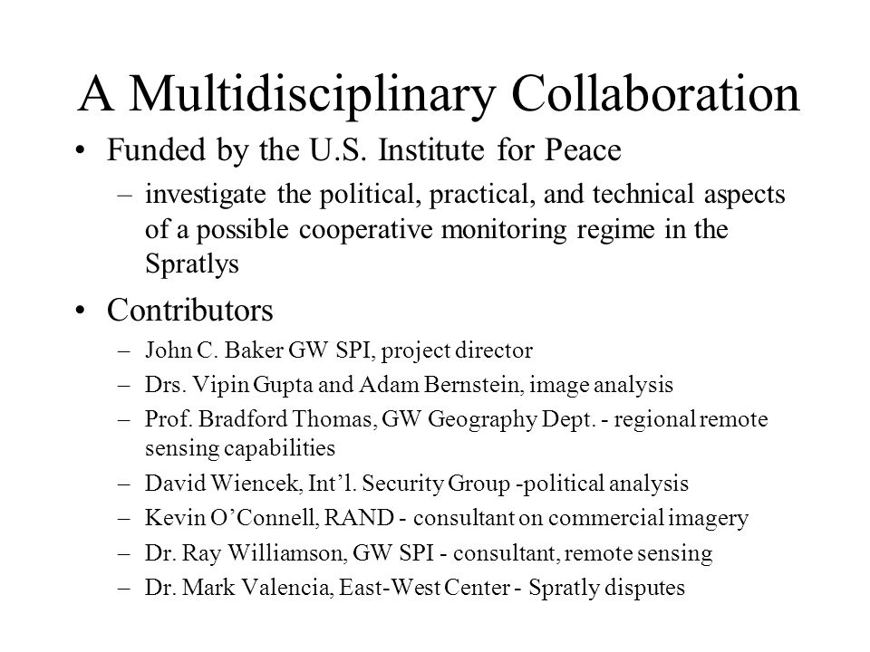A Multidisciplinary Collaboration Funded by the U.S. Institute for Peace –investigate the political, practical, and technical aspects of a possible co