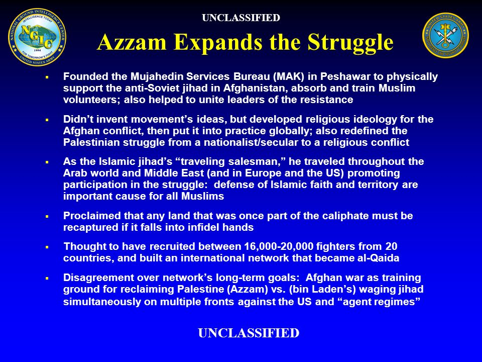 Azzam Expands the Struggle Founded the Mujahedin Services Bureau (MAK) in Peshawar to physically support the anti-Soviet jihad in Afghanistan, absorb