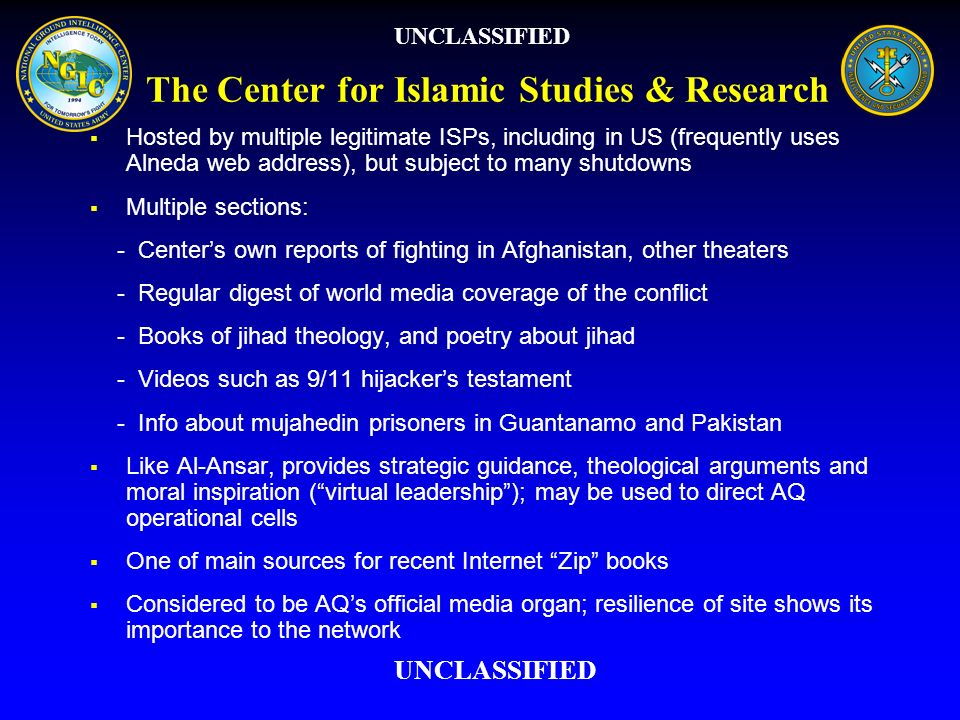 The Center for Islamic Studies & Research Hosted by multiple legitimate ISPs, including in US (frequently uses Alneda web address), but subject to man