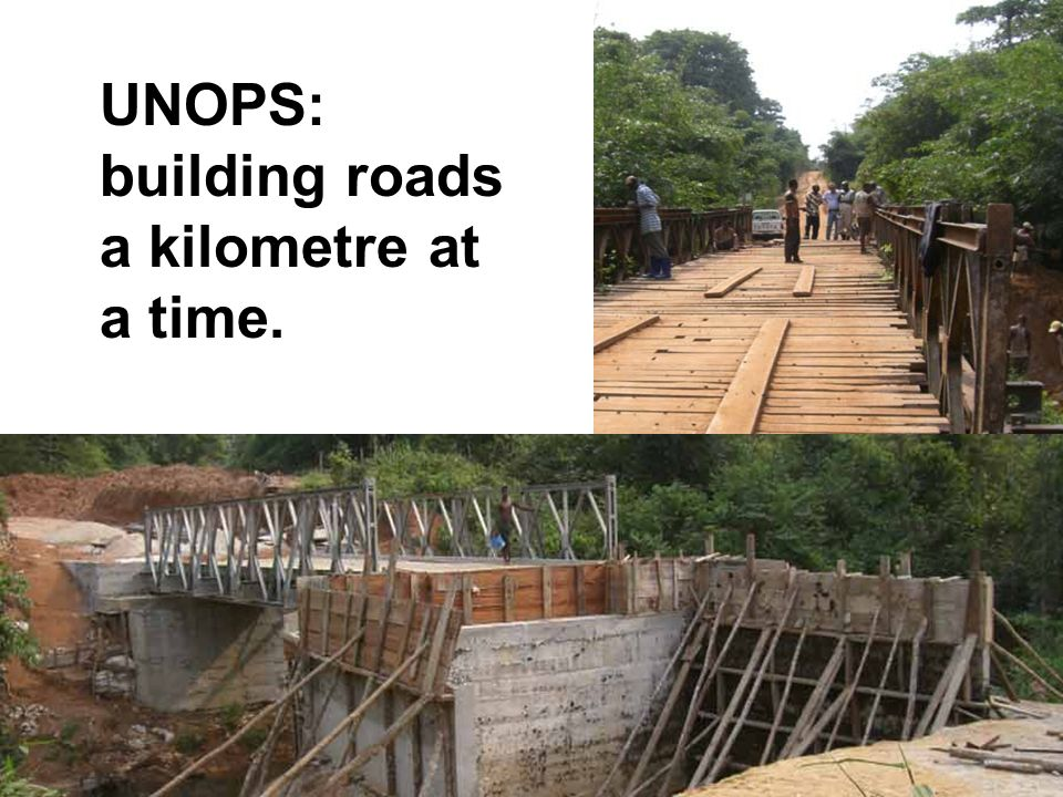 UNOPS: building roads a kilometre at a time.