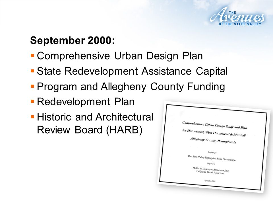September 2000: Comprehensive Urban Design Plan State Redevelopment Assistance Capital Program and Allegheny County Funding Redevelopment Plan Historic and Architectural Review Board (HARB)