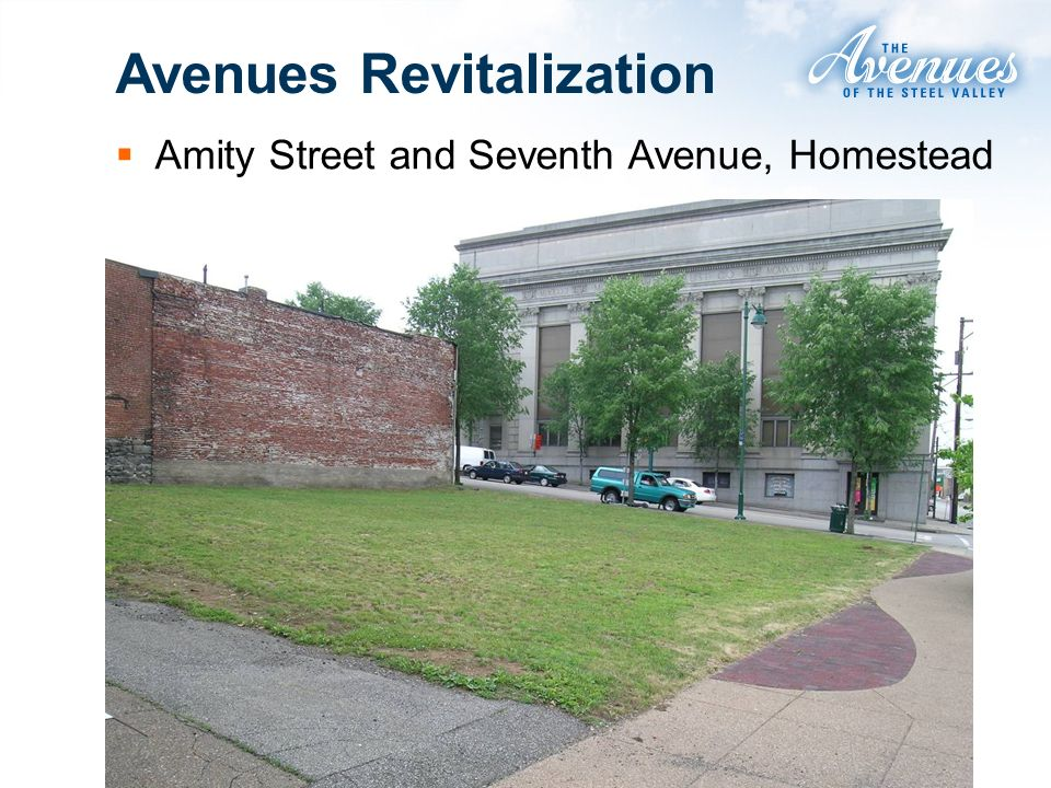 Avenues Revitalization Amity Street and Seventh Avenue, Homestead