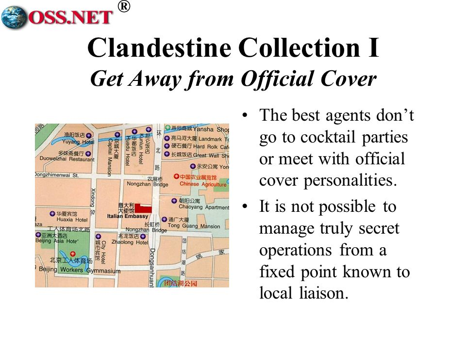® Clandestine Collection I Get Away from Official Cover The best agents dont go to cocktail parties or meet with official cover personalities.