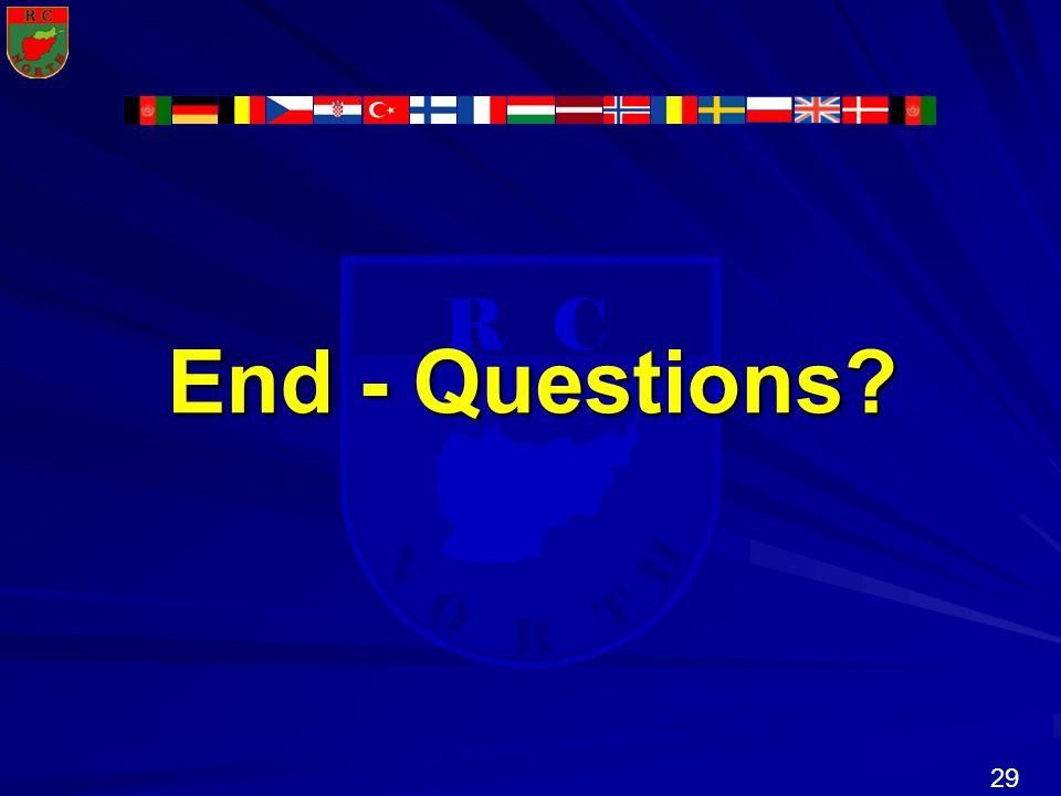 29 N R T H R C O End - Questions?
