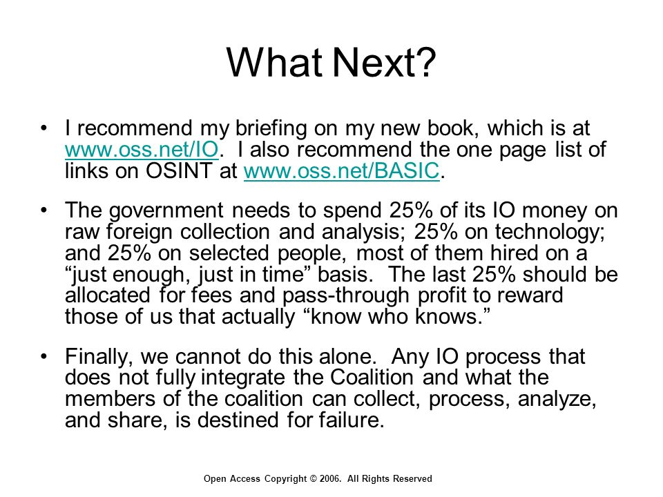 Open Access Copyright © 2006. All Rights Reserved What Next.