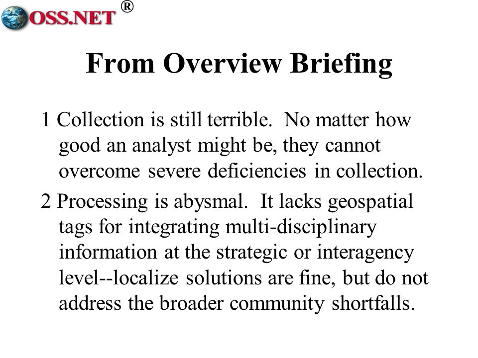 ® From Overview Briefing 1 Collection is still terrible.