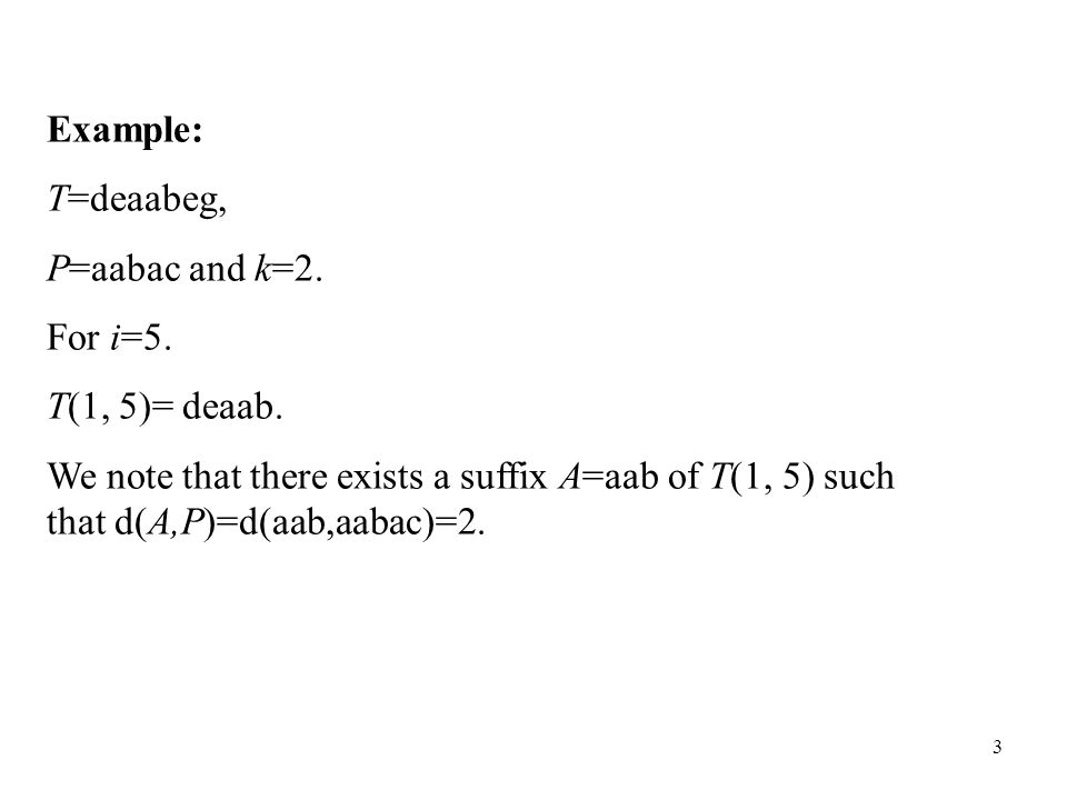 14 Let R I k (i,j), R D k (i,j) and R S k (i,j) denote the R k (i,j) related to insertion, deletion and substitution respectively.