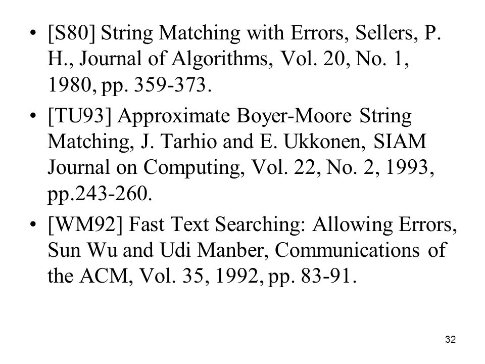 32 [S80] String Matching with Errors, Sellers, P. H., Journal of Algorithms, Vol.