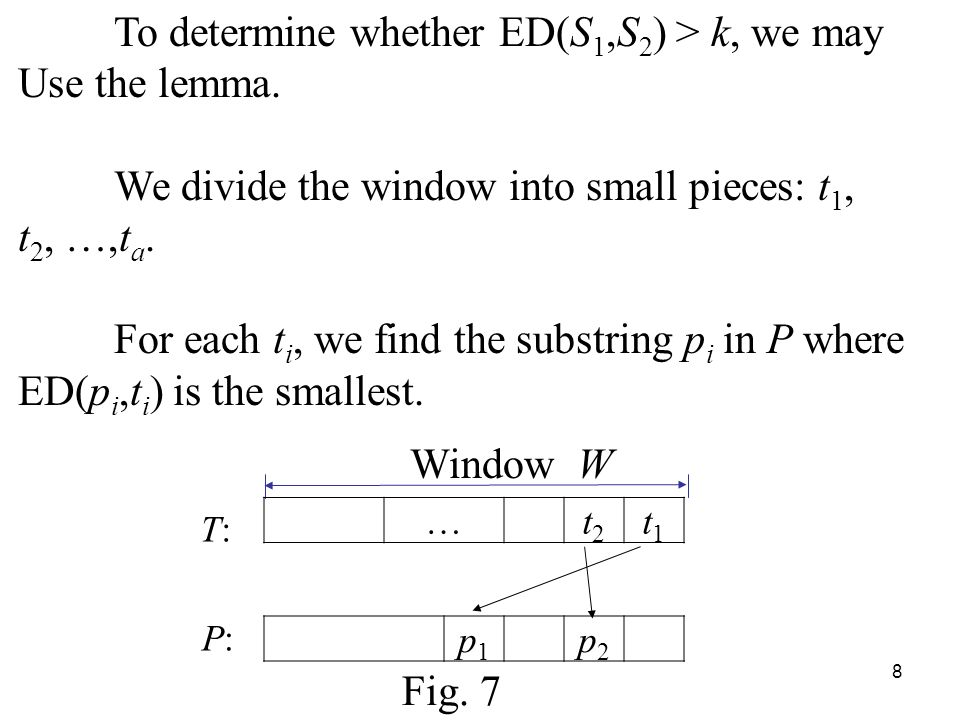 8 To determine whether ED(S 1,S 2 ) > k, we may Use the lemma.