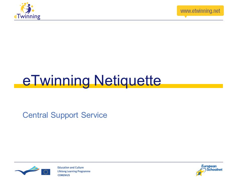 eTwinning Netiquette Central Support Service