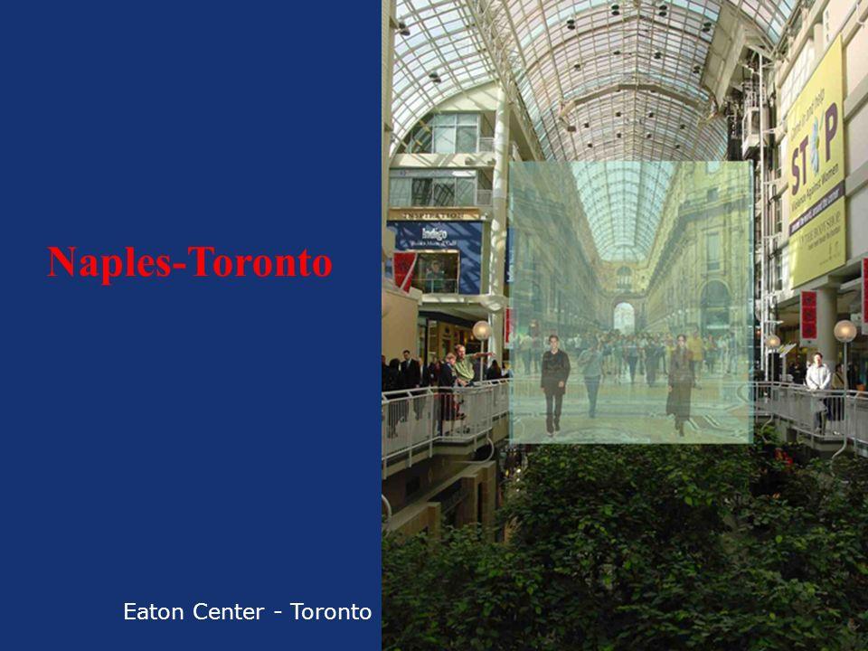Eaton Center - Toronto Naples-Toronto