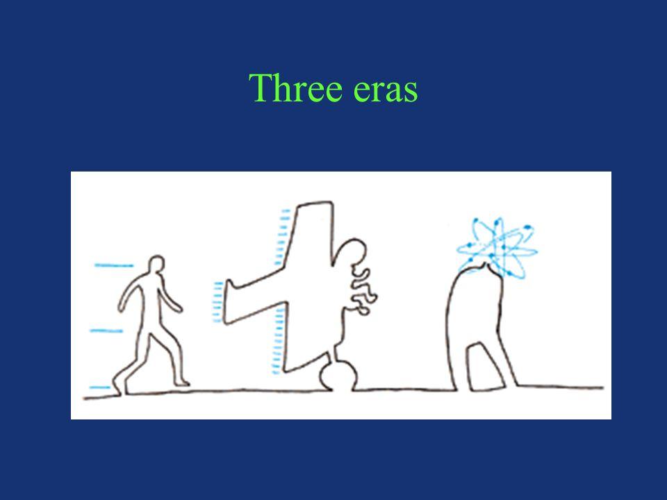 Three eras
