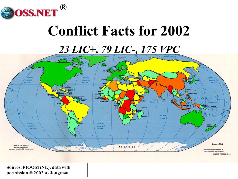 ® Source: PIOOM (NL), data with permission © 2002 A. Jongman Conflict Facts for 2002 23 LIC+, 79 LIC-, 175 VPC