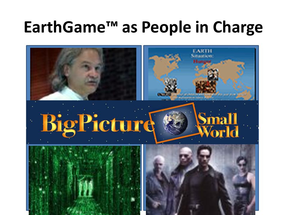 EarthGame as People in Charge