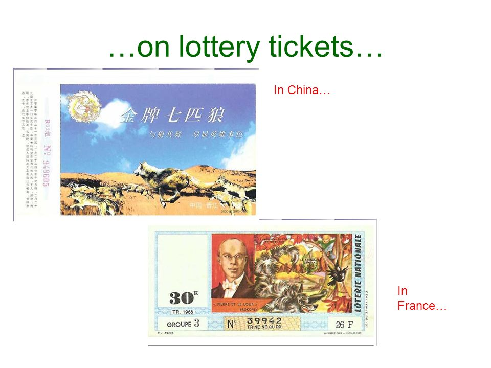 …on lottery tickets… In China… In France…