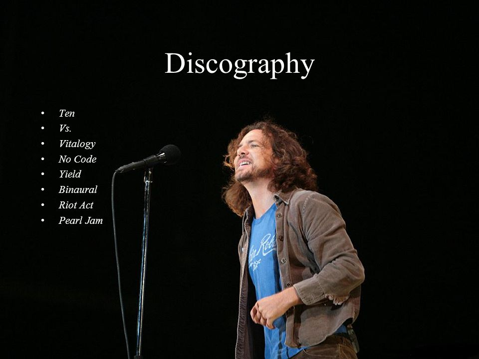 Discography Ten Vs. Vitalogy No Code Yield Binaural Riot Act Pearl Jam