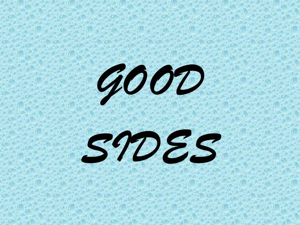 GOOD SIDES