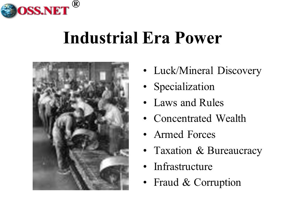 ® Industrial Era Power Luck/Mineral Discovery Specialization Laws and Rules Concentrated Wealth Armed Forces Taxation & Bureaucracy Infrastructure Fraud & Corruption
