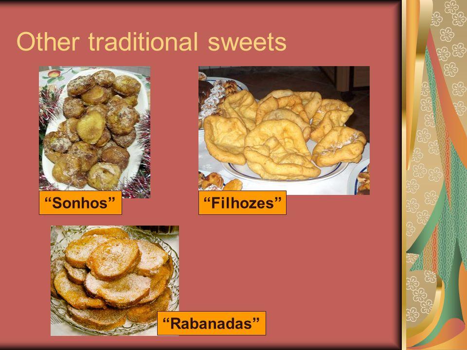 Other traditional sweets SonhosFilhozes Rabanadas