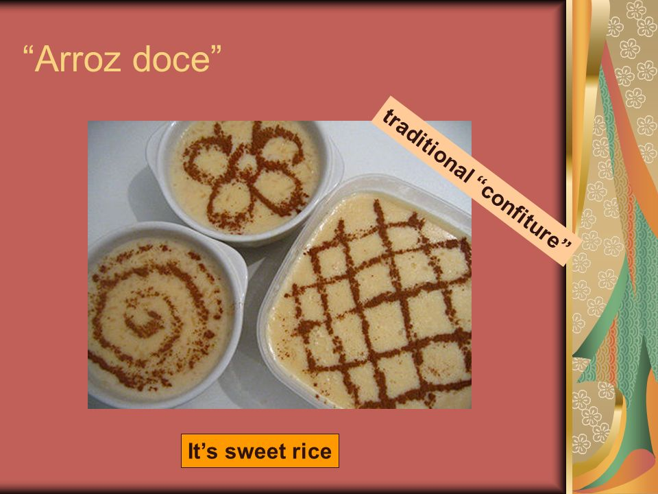 Arroz doce Its sweet rice traditional confiture