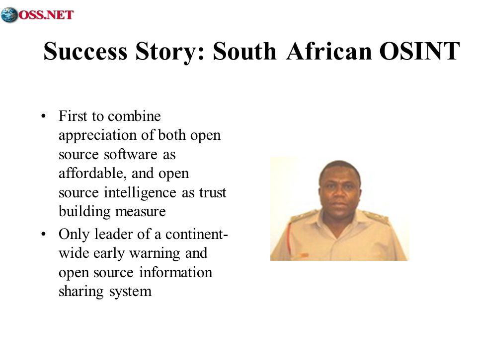 Success Story: South African OSINT First to combine appreciation of both open source software as affordable, and open source intelligence as trust bui