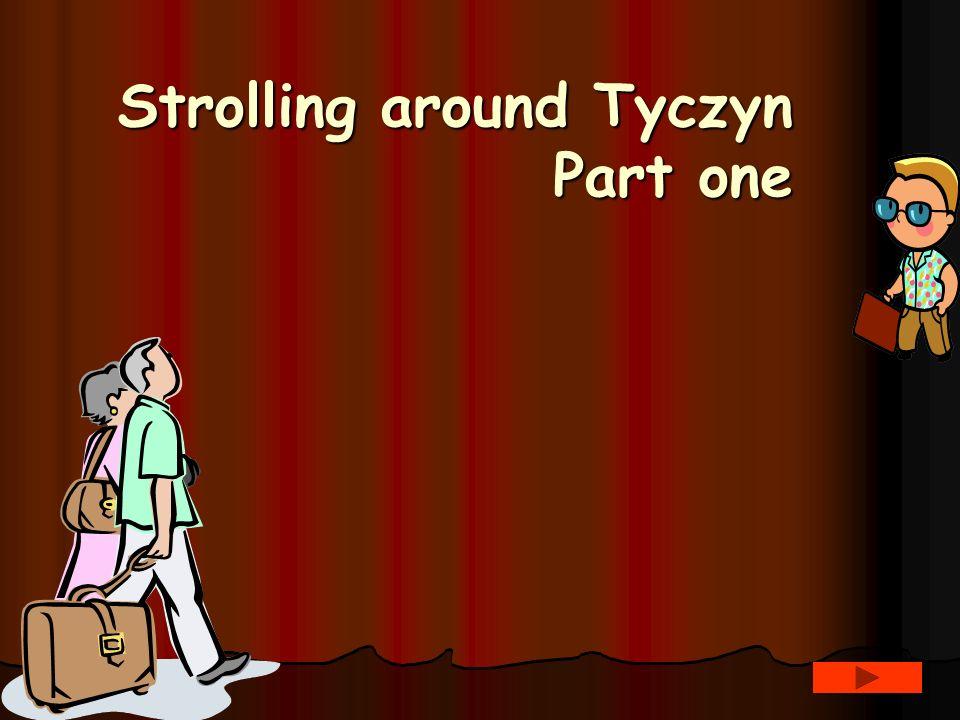 Strolling around Tyczyn Part one