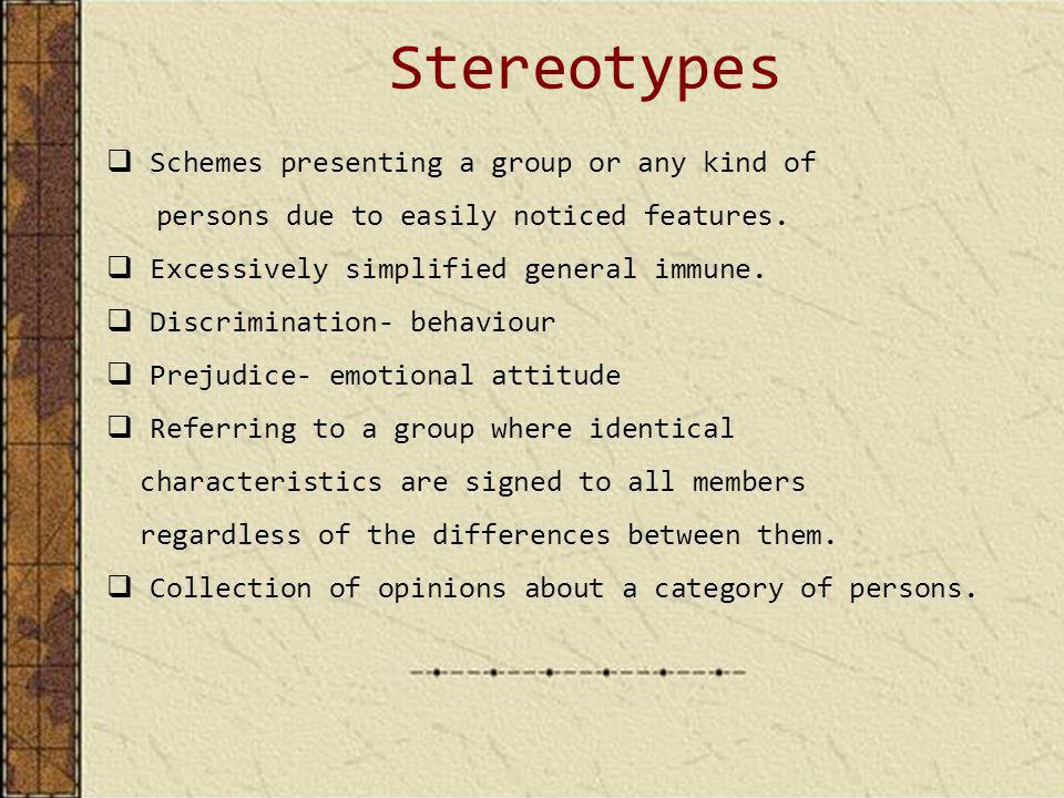 Stereotypes Schemes presenting a group or any kind of persons due to easily noticed features.