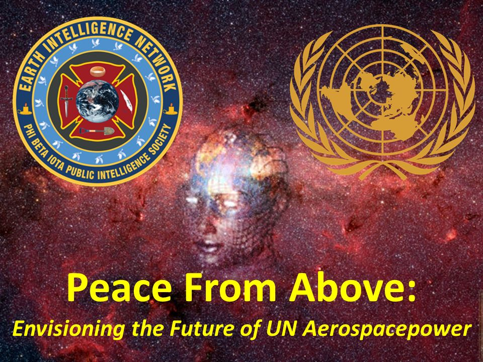 Peace From Above: Envisioning the Future of UN Aerospacepower