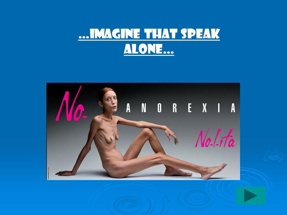 …Imagine that speak alone…