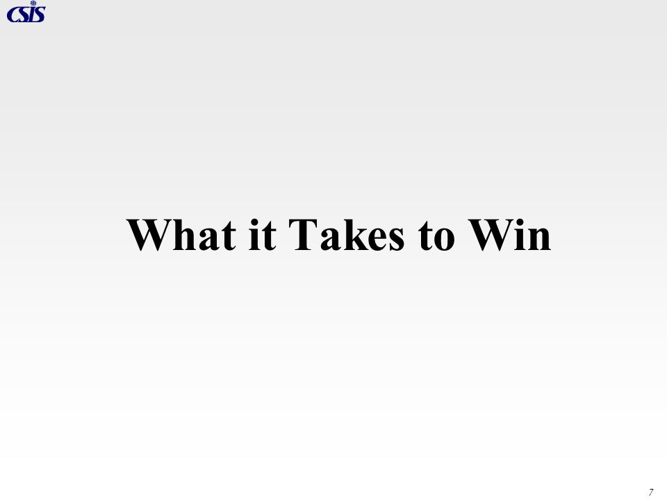 7 What it Takes to Win