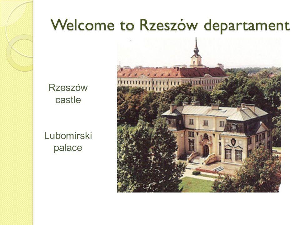 Welcome to Rzeszów departament Rzeszów castle Lubomirski palace