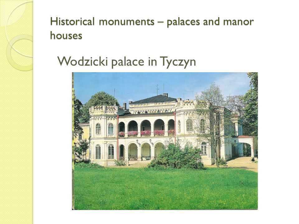 Historical monuments – palaces and manor houses Wodzicki palace in Tyczyn