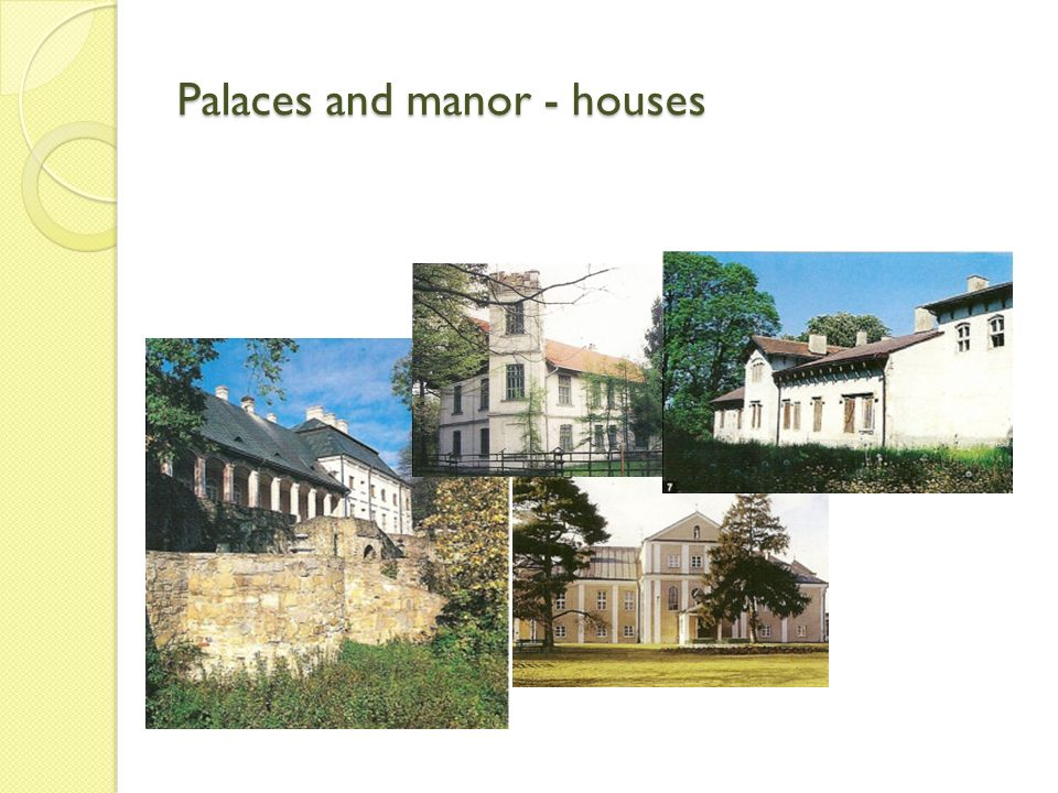 Palaces and manor - houses