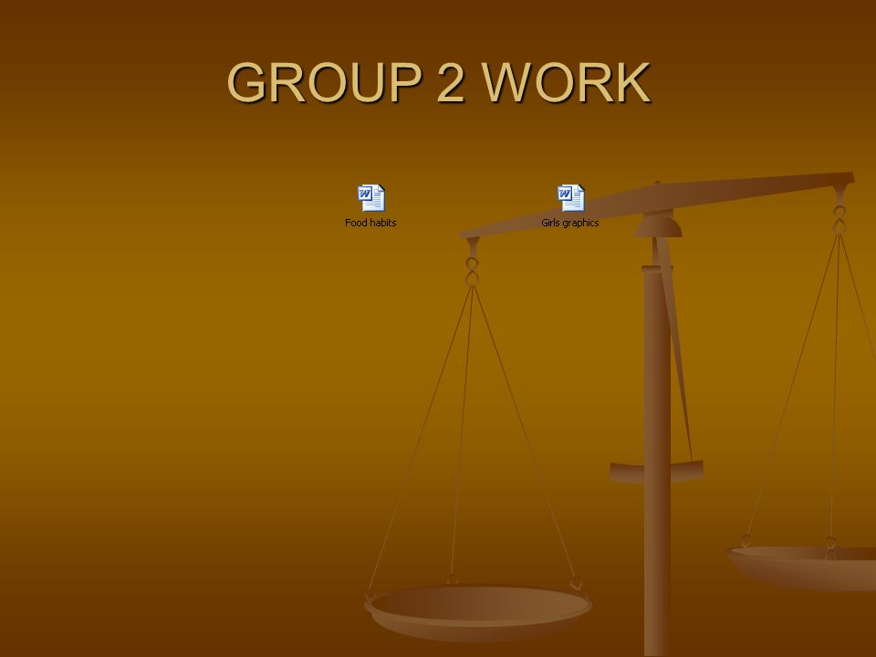 GROUP 2 WORK