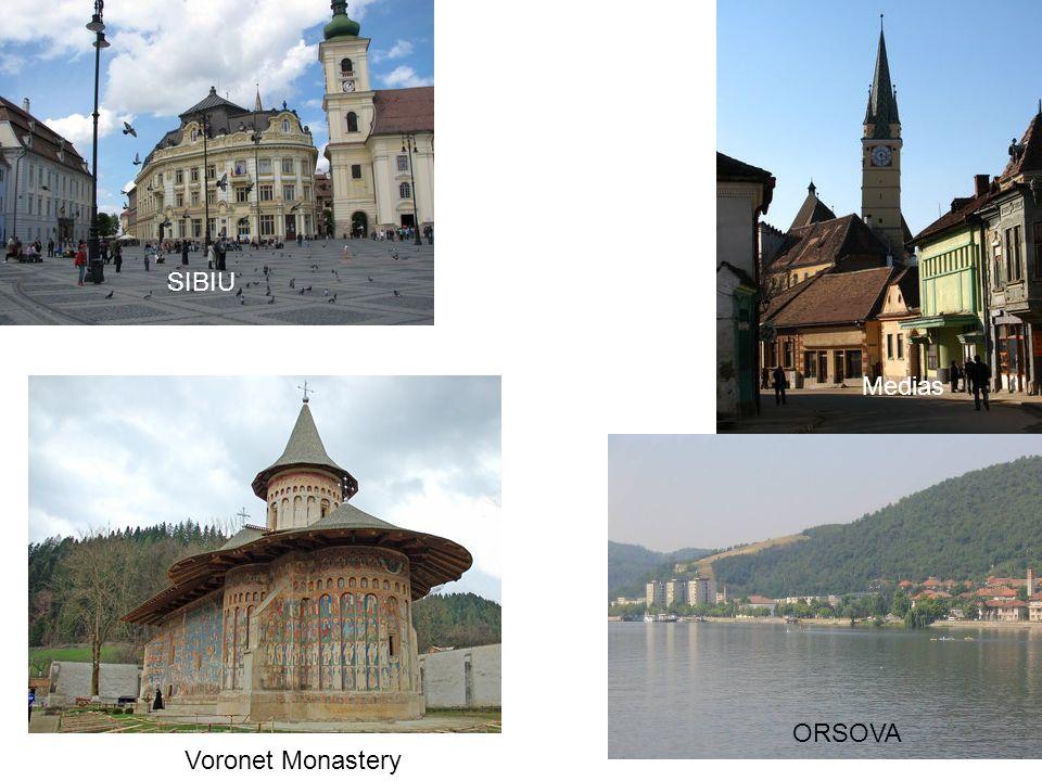Medias SIBIU ORSOVA Voronet Monastery