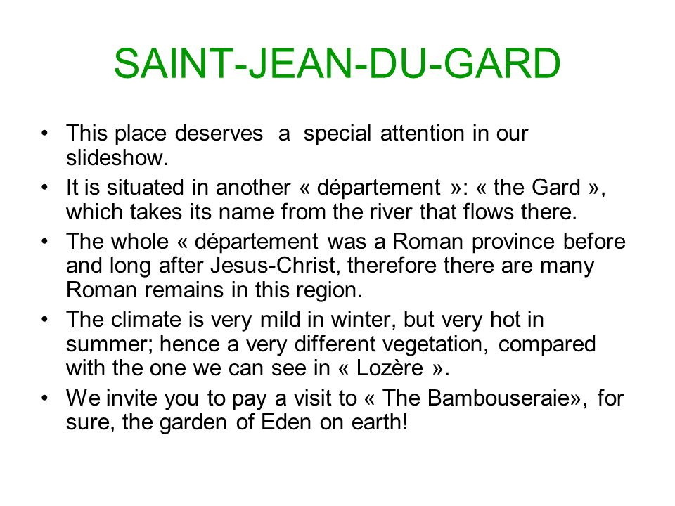 SAINT-JEAN-DU-GARD This place deserves a special attention in our slideshow.