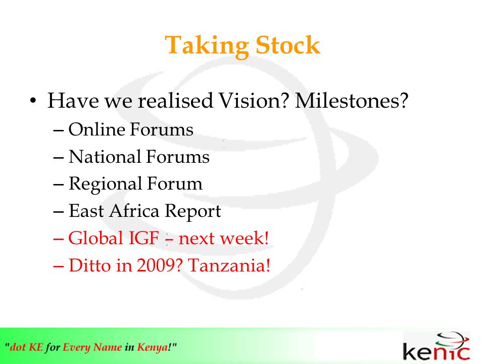 Taking Stock Have we realised Vision. Milestones.