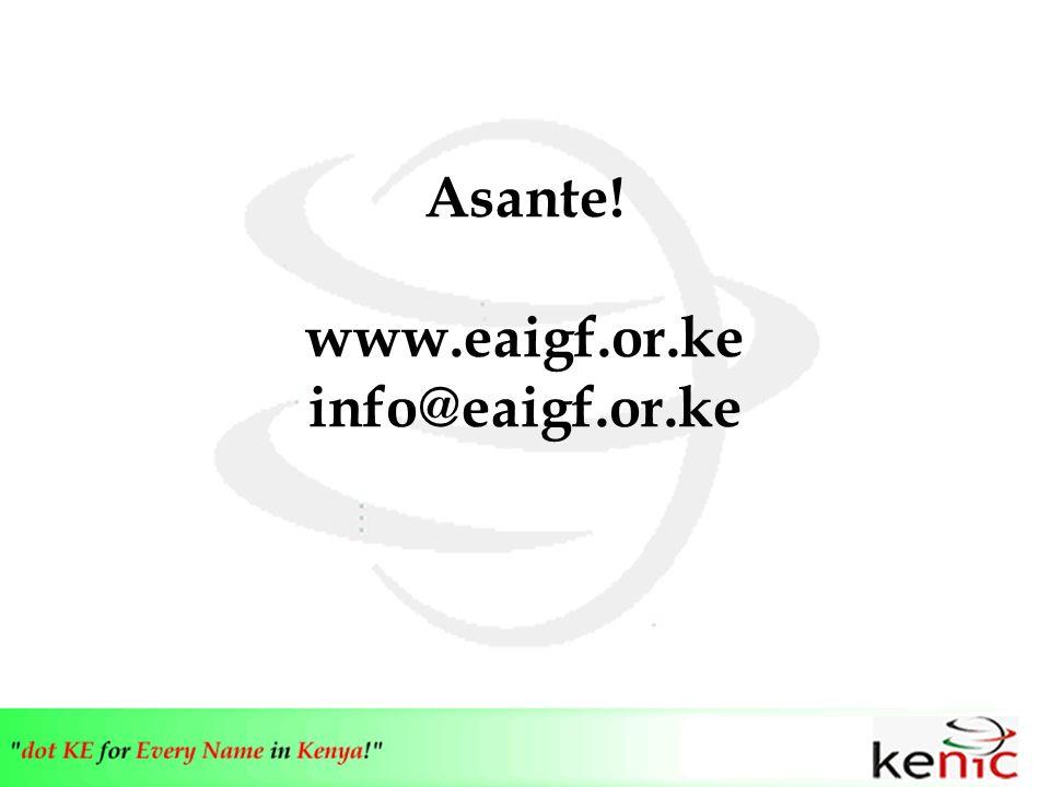Asante! www.eaigf.or.ke info@eaigf.or.ke