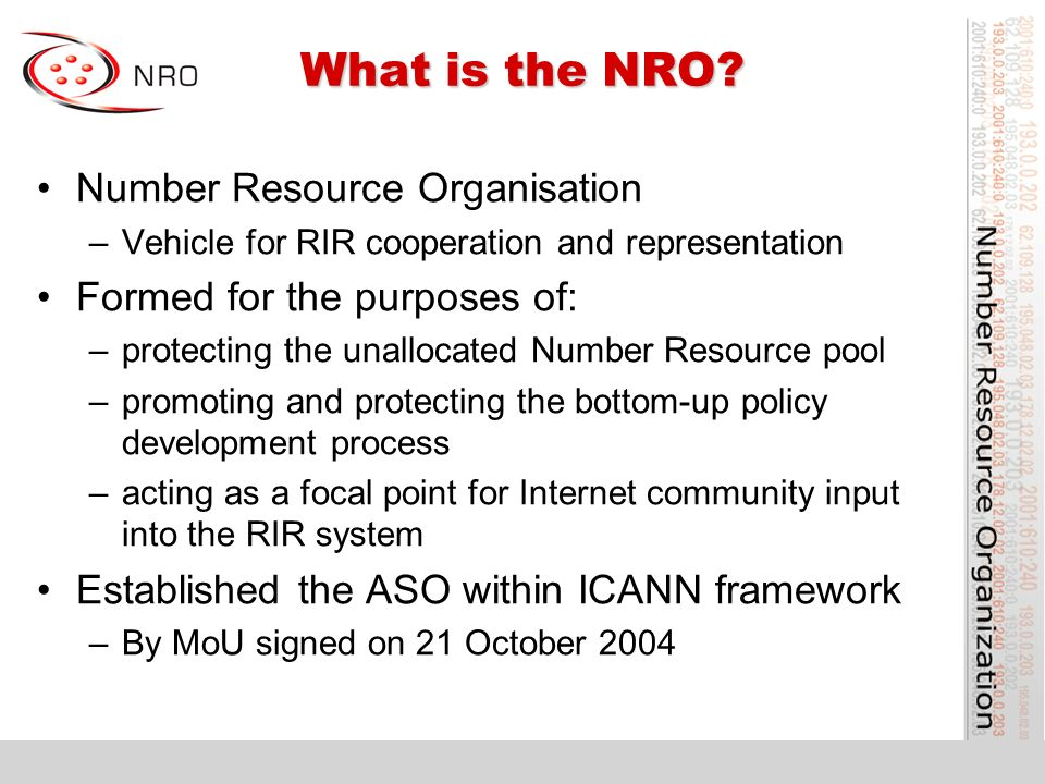 What is the NRO.