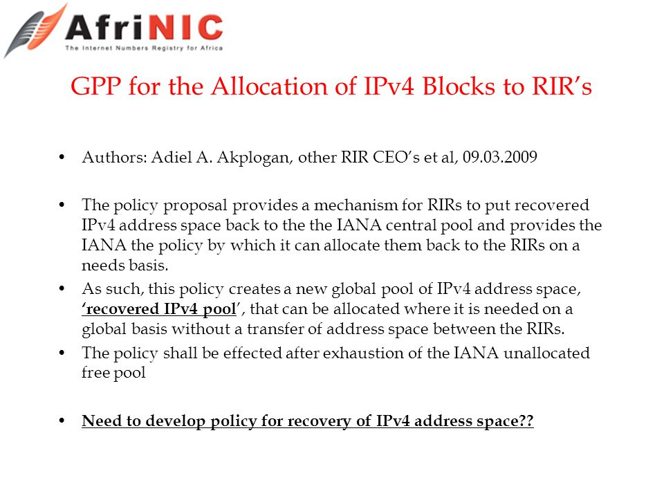 GPP for the Allocation of IPv4 Blocks to RIRs Authors: Adiel A.