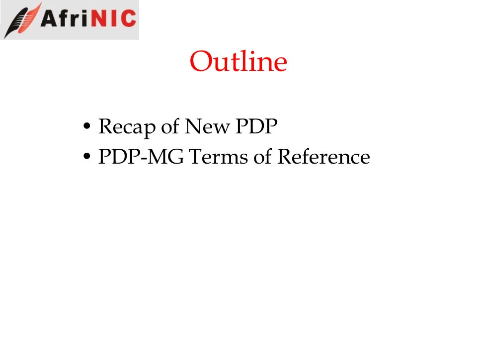Outline Recap of New PDP PDP-MG Terms of Reference