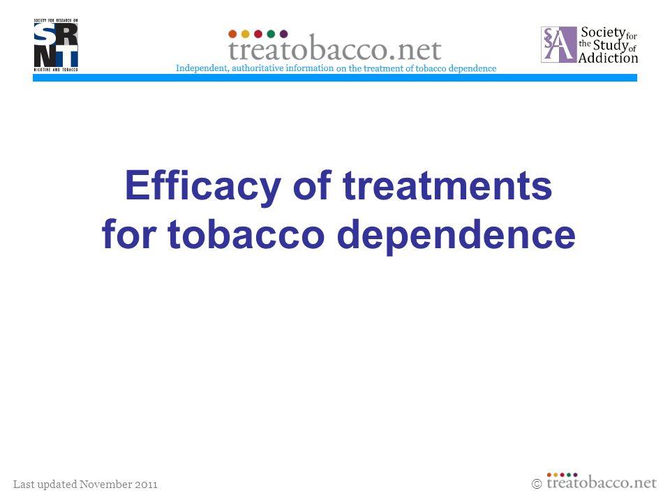 Last updated November 2011 Efficacy section ChairLindsay SteadThe Cochrane Tobacco Addiction Group, University of Oxford, UK Paul AveyardUniversity of Birmingham, UK Michael FioreUniv.