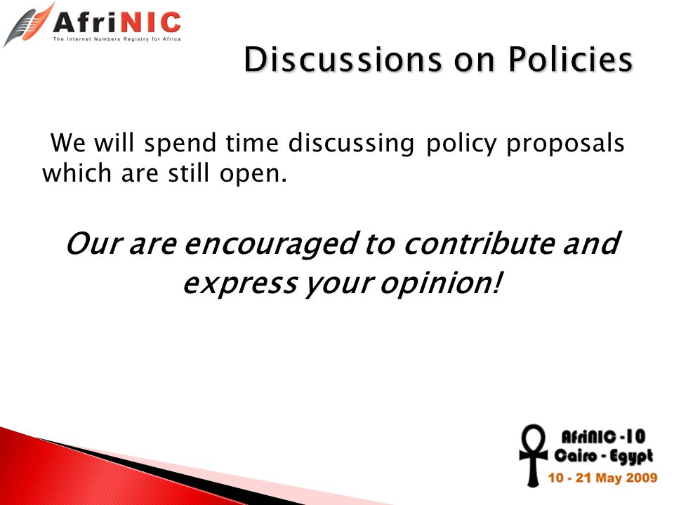 We will spend time discussing policy proposals which are still open. Our are encouraged to contribute and express your opinion!