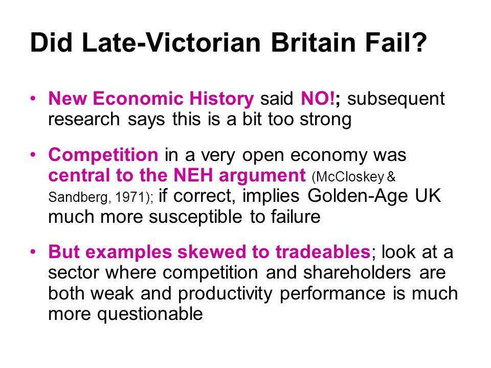 Did Late-Victorian Britain Fail.