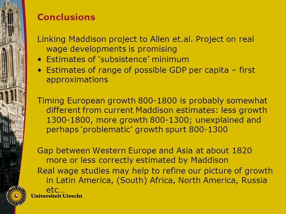 Conclusions Linking Maddison project to Allen et.al.