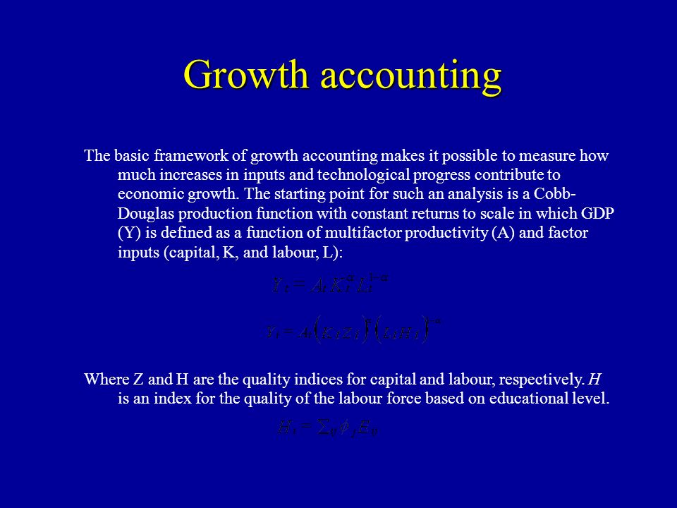 Growth accounting The basic framework of growth accounting makes it possible to measure how much increases in inputs and technological progress contribute to economic growth.
