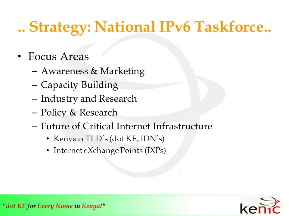 .. Strategy: National IPv6 Taskforce..